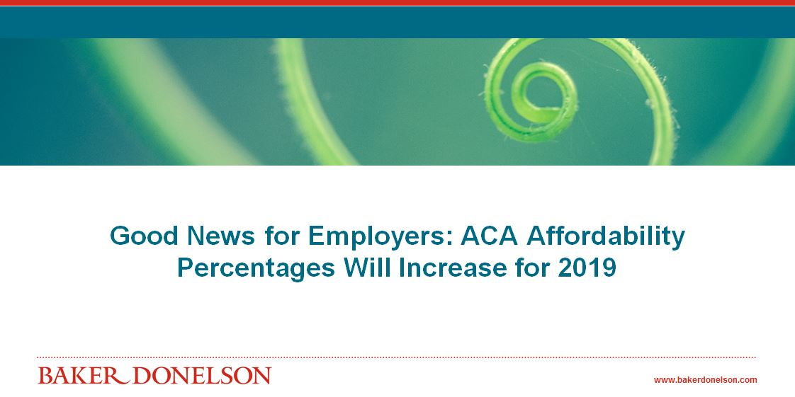 Good News for Employers: ACA Affordability Percentages Will