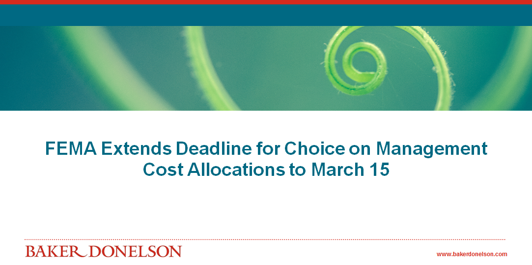 FEMA Extends Deadline for Choice on Management Cost
