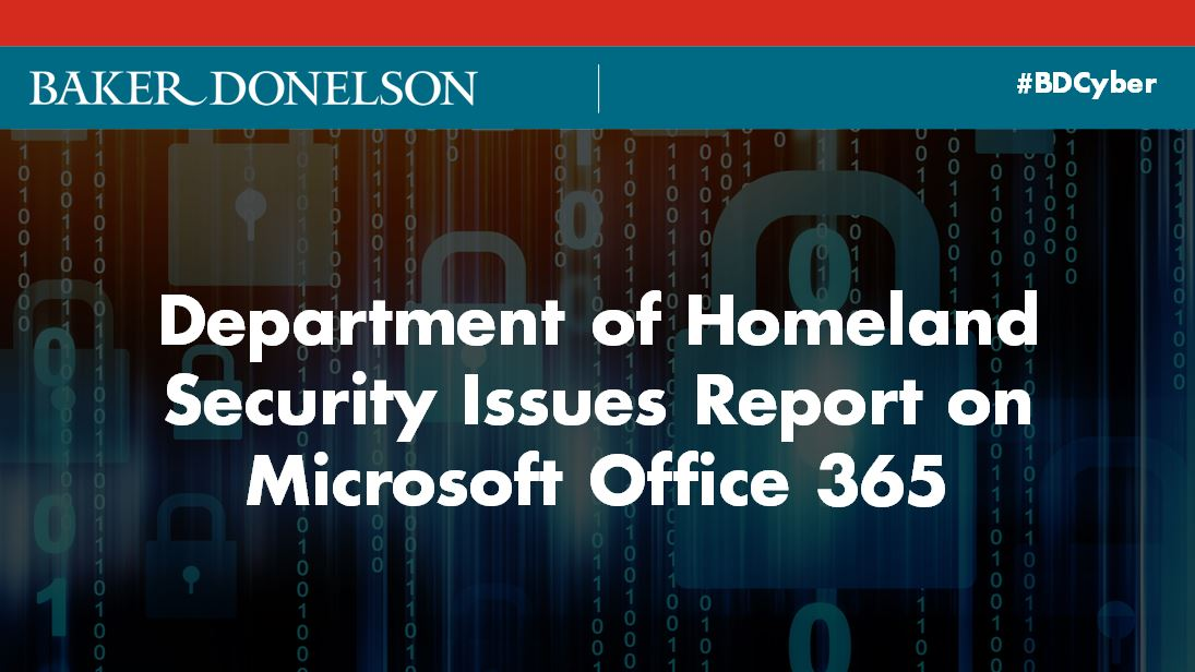 Department of Homeland Security Issues Report on Microsoft Office