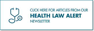 Click here to read Baker Donelson health law alerts