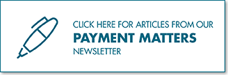 Click here to read articles from Baker Donelson's Payment Matters newsletter